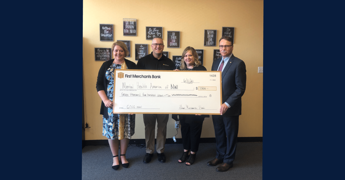 First Merchants Bank Supports Mental Health America of Northwest Indiana