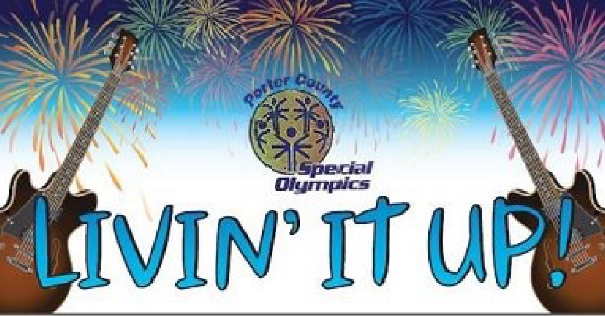 9th Annual Livin' It Up Festival to benefit Porter County Special Olympics