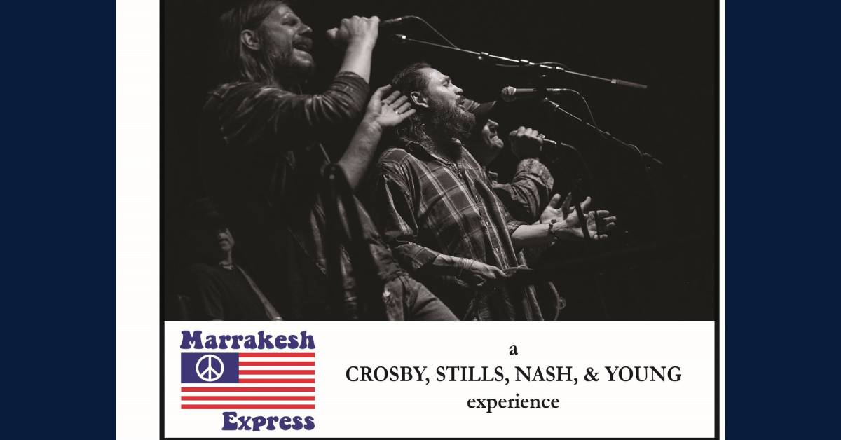 Marrakesh Express set to bring Crosby, Stills, Nash, & Young to Fox Park