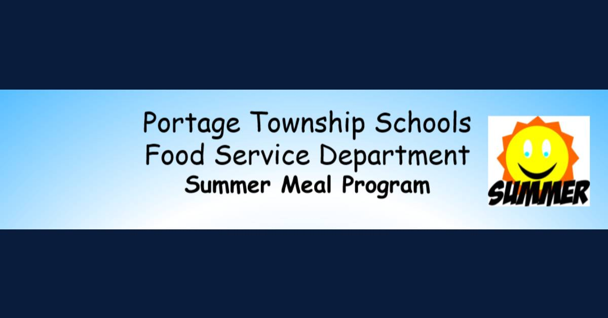 Portage Township Schools Food Services provides 21,523 meals to date during Summer Meal Program