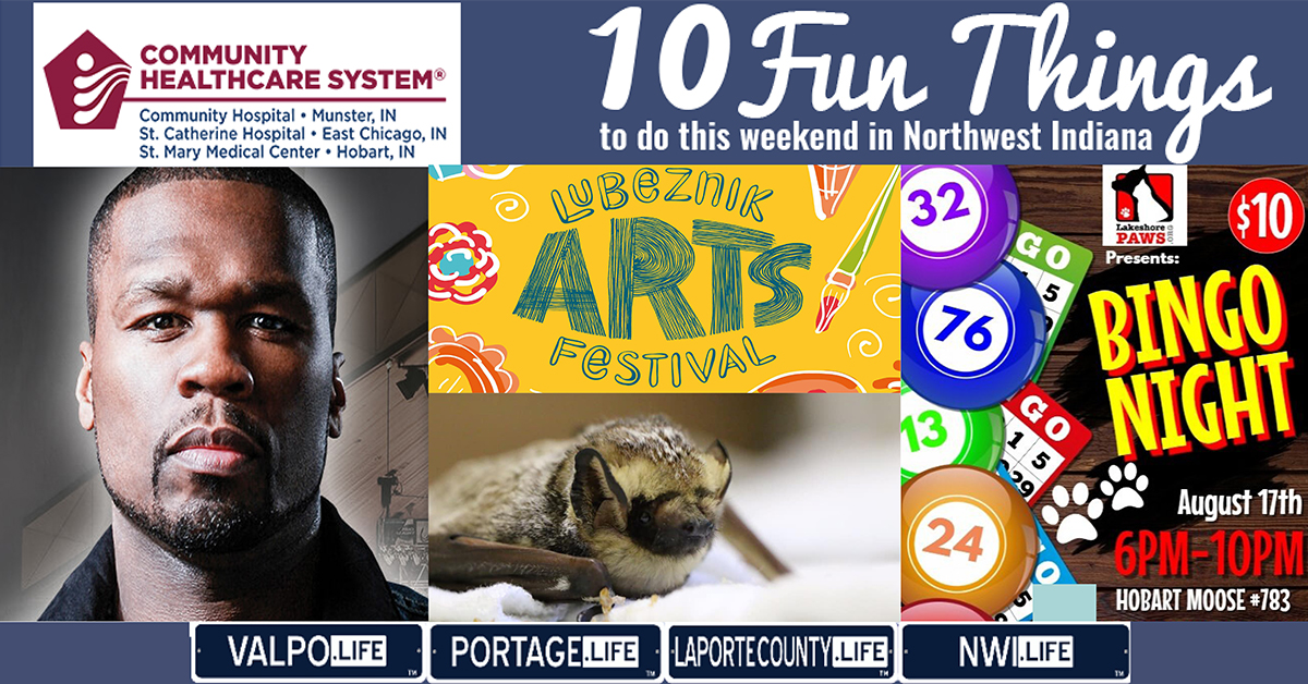 10 Fun Things to do this Weekend in Northwest Indiana August 16th-18th, 2019