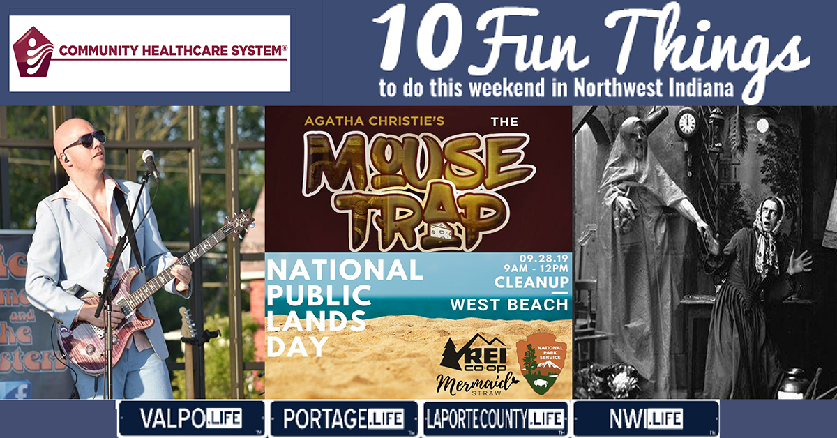 10 FUN THINGS TO DO IN NORTHWEST INDIANA THIS WEEKEND SEPTEMBER 27-29, 2019