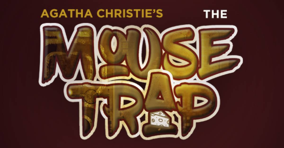 "It's a real ""Whodunnit?"" with Agatha Christie's The Mousetrap playing at Memorial Opera House"