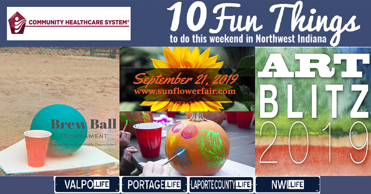 10 Fun Things to do in Northwest Indiana this weekend September 20-22, 2019