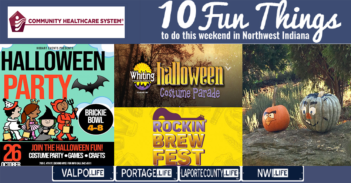 10 FUN THINGS TO DO IN NWI THIS WEEKEND OCTOBER 25-27, 2019