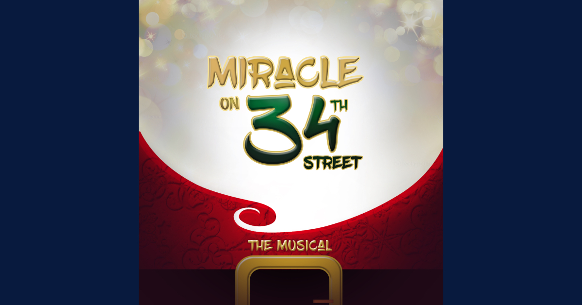 Miracle on 34th St – The Musical