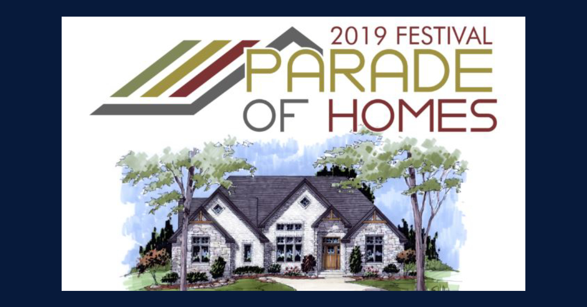 2019 Festival Parade of Homes