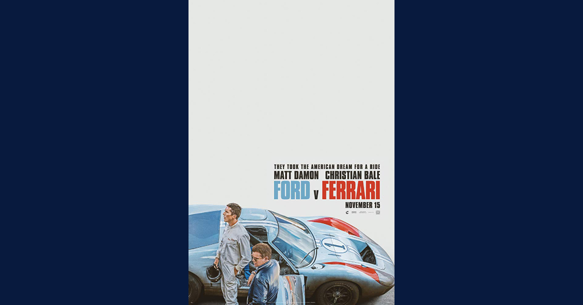 Ford V Ferrari Movie Review Laportecountylife