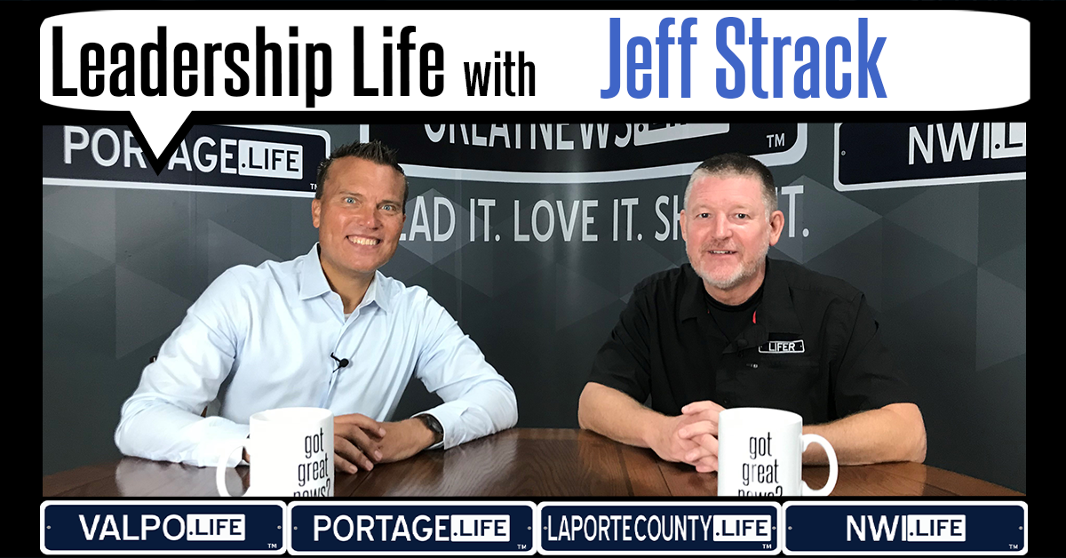 Leadership Life: Jeff Strack, CEO of Strack & Van Til