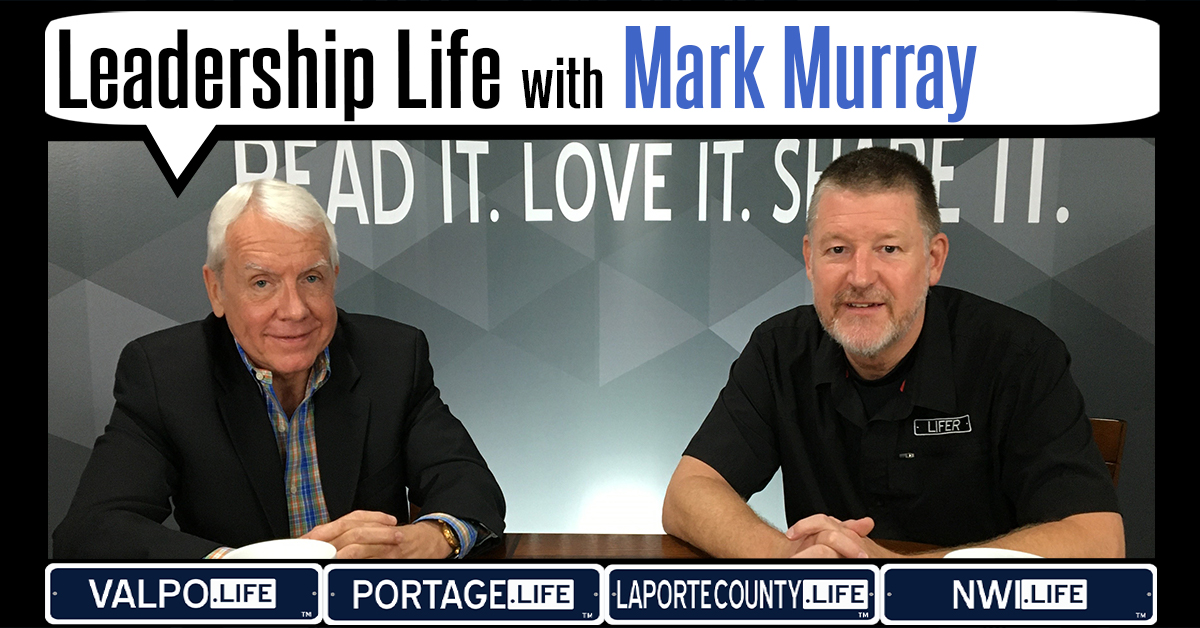 Leadership Life: Mark Murray, President/CEO, Center for Hospice Care