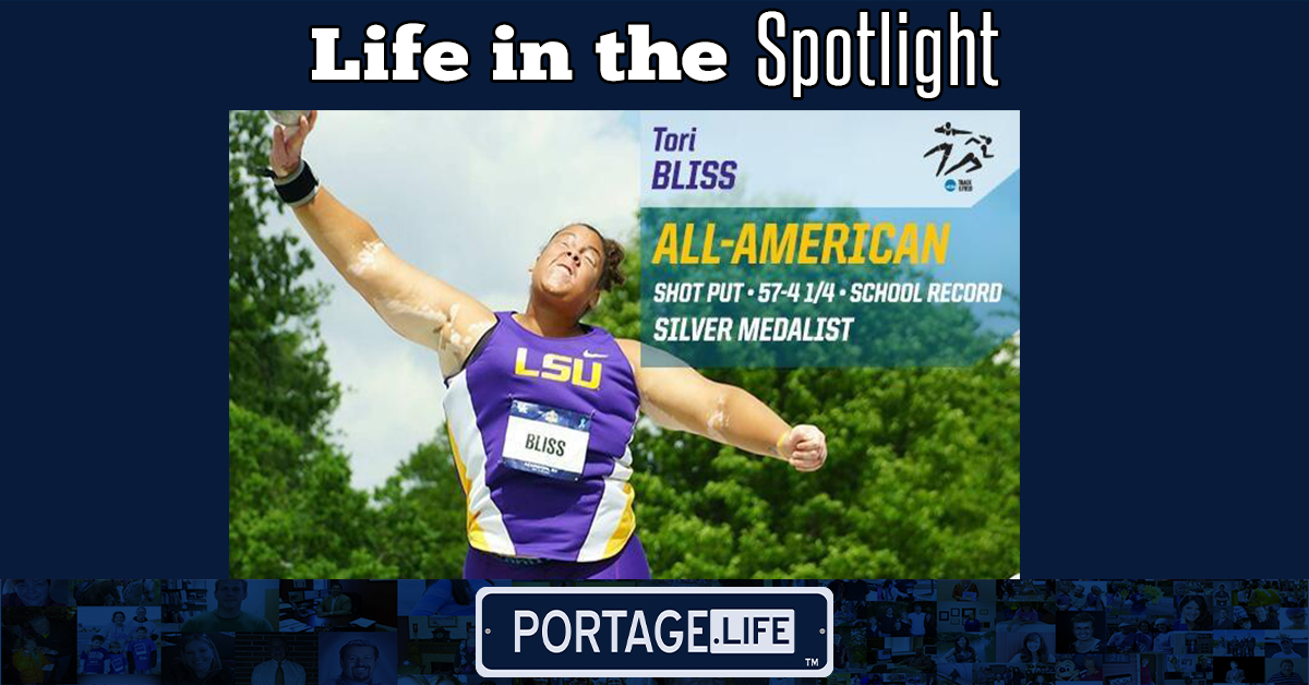 A Portage Life in the Spotlight: Tori Bliss
