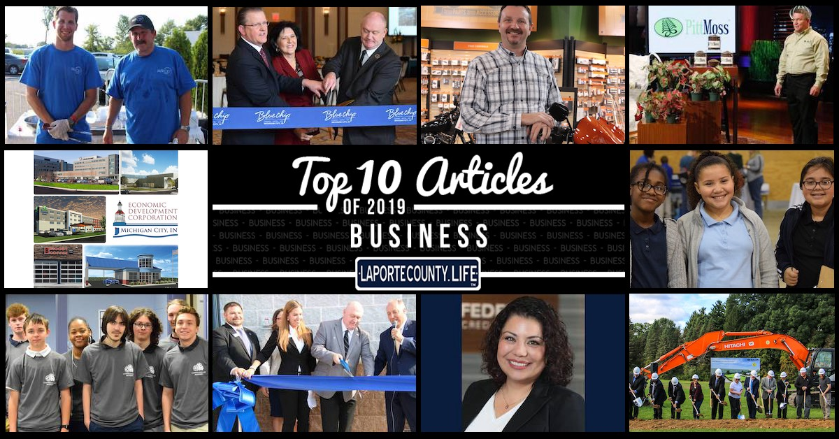 Top 10 business articles on LaPorteCounty.Life in 2019