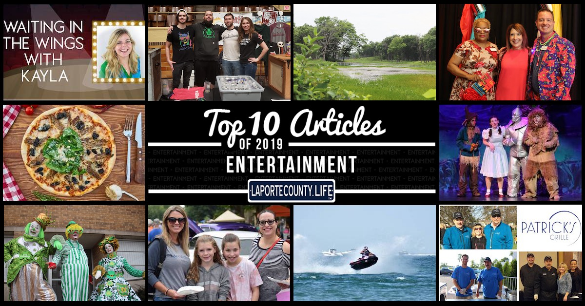 Top 10 entertainment articles on LaPorteCounty.Life in 2019