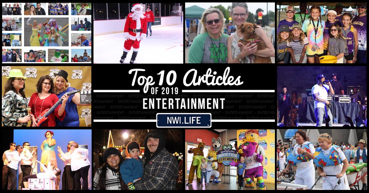 Top 10 entertainment articles on NWI.Life in 2019