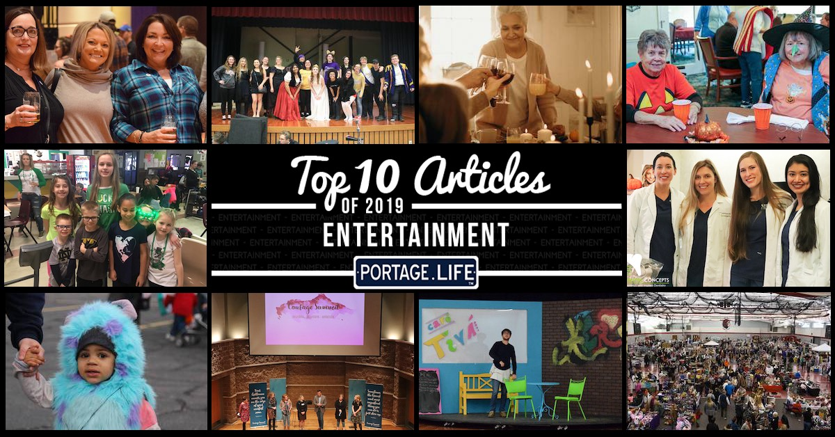 Top 10 entertainment articles on Portage.Life in 2019