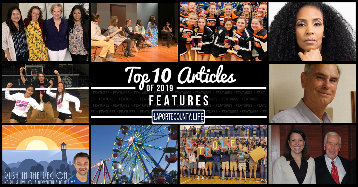 Top 10 feature articles on LaPorteCounty.Life in 2019
