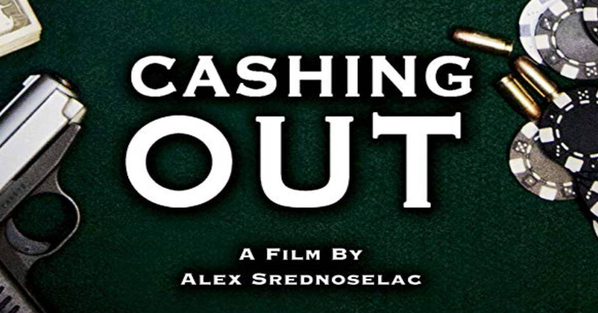Cashing Out | Movie Review