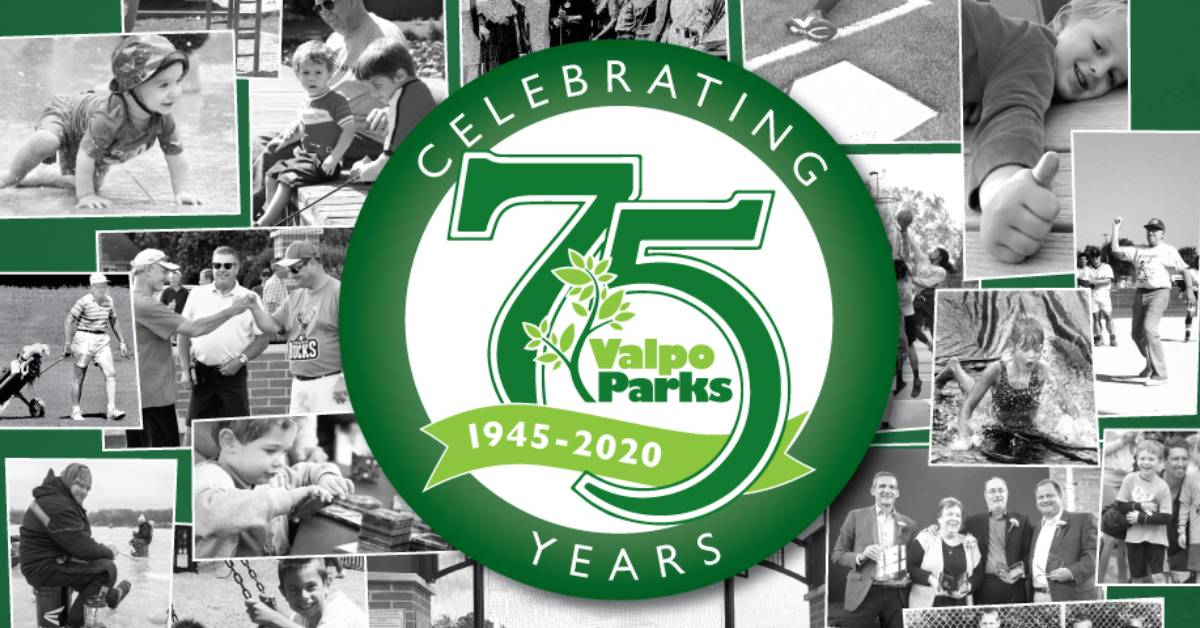 Celebrating the past and inspiring the future: the 75th Anniversary of Valpo Parks