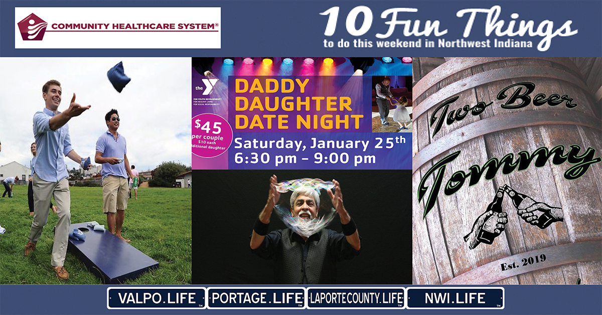 10 FUN THINGS TO DO IN NWI THIS WEEKEND January  24-26, 2020