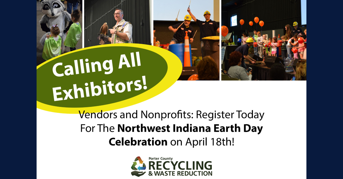 Porter County Recycling and Waste Reduction District now accepting applications for booths at the Northwest Indiana Earth Day Celebration