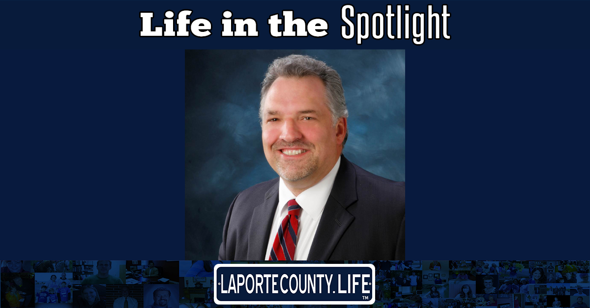 A La Porte County Life in the Spotlight – Mark Manering