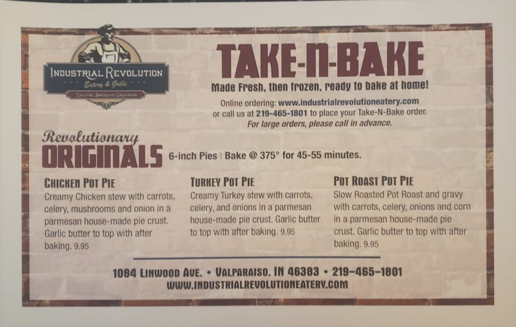 Industrial Revolution's Take-n-Bake menu featuring chicken, turkey, and pot roast pot pies