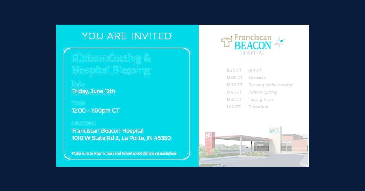 Franciscan Beacon Hospital ribbon cutting, blessing invitation