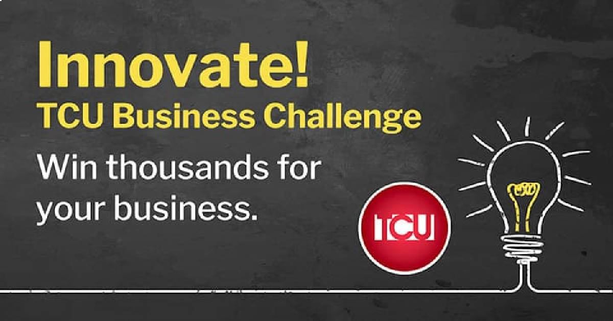TCU LAUNCHES BUSINESS CHALLENGE