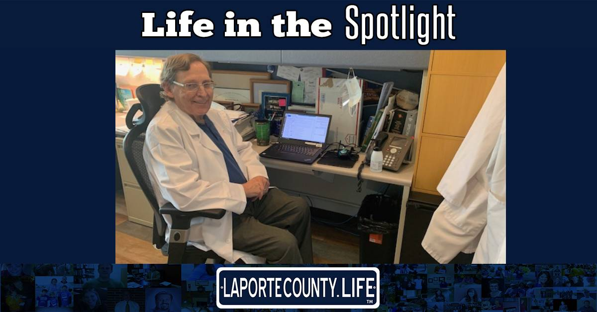 A La Porte County Life in the Spotlight: Dr. John Kelly