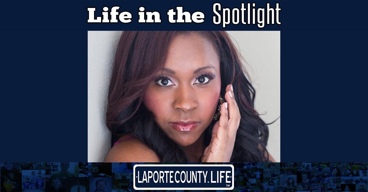 A La Porte County Life in the Spotlight: Sharita O'Neal