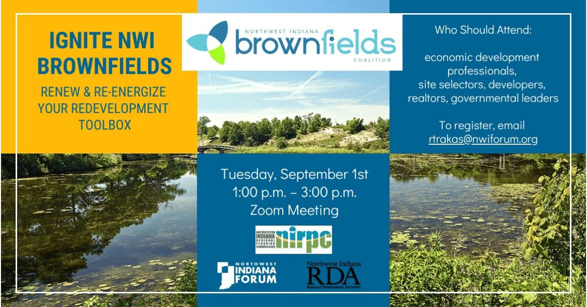 Ignite Northwest Indiana Brownfields Renew & Re-energize Your Redevelopment Toolbox