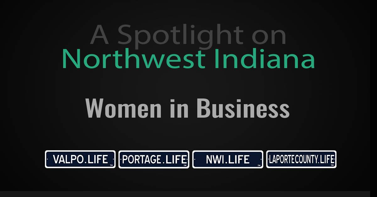 A Spotlight on Northwest Indiana Businesswomen