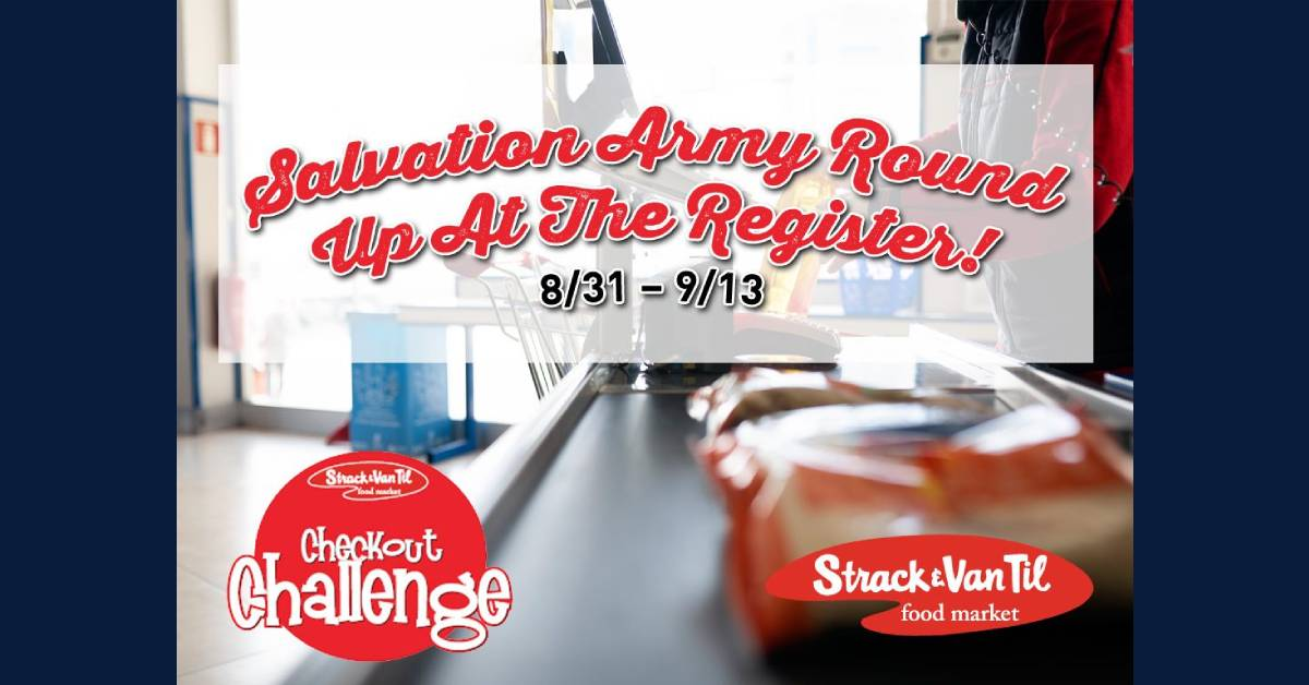 Round up at the Strack & Van Til register for the Salvation Army