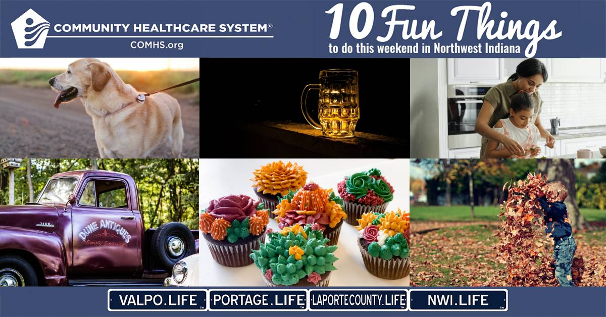 10 Fun Things to do in Northwest Indiana this weekend, October 9-11