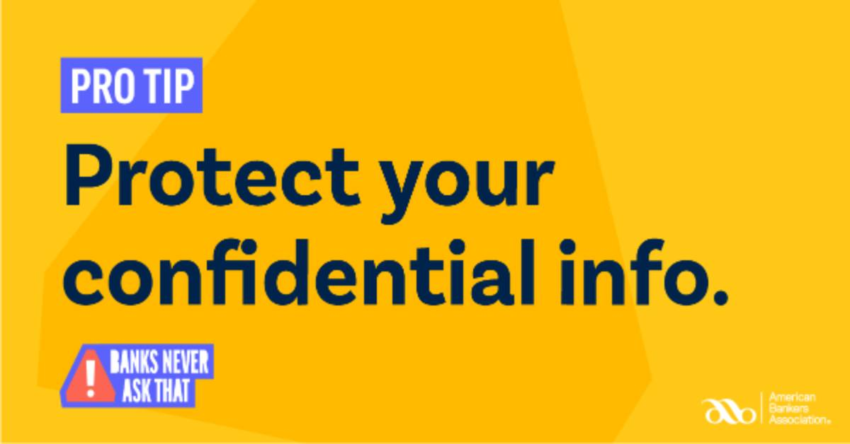 Protect your confidential info