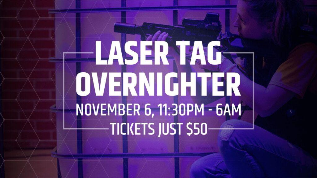 laser tag overnighter