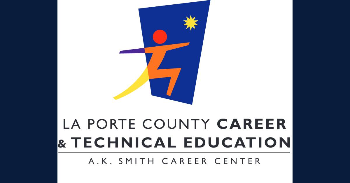 LaPorte County Career and Technical Education Program's Virtual Open House