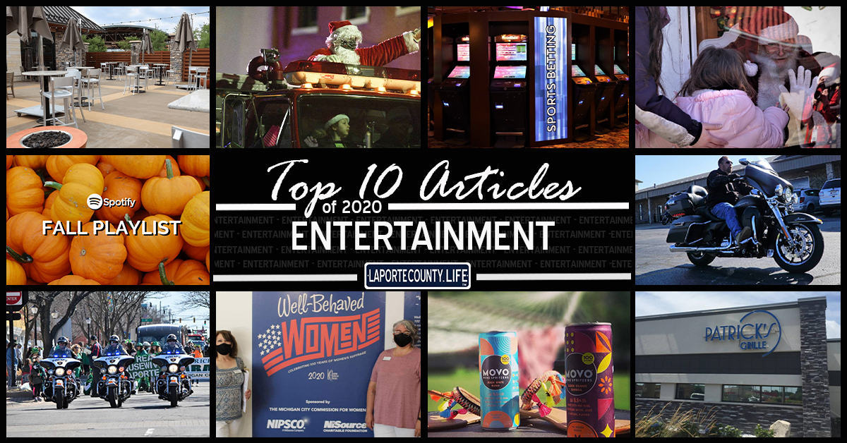 Top 10 entertainment articles on LaPorteCounty.Life in 2020