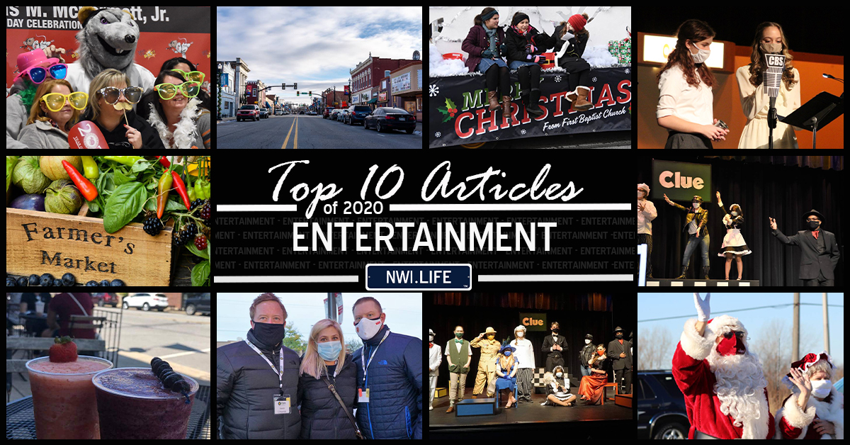 Top 10 entertainment articles on NWI.Life in 2020