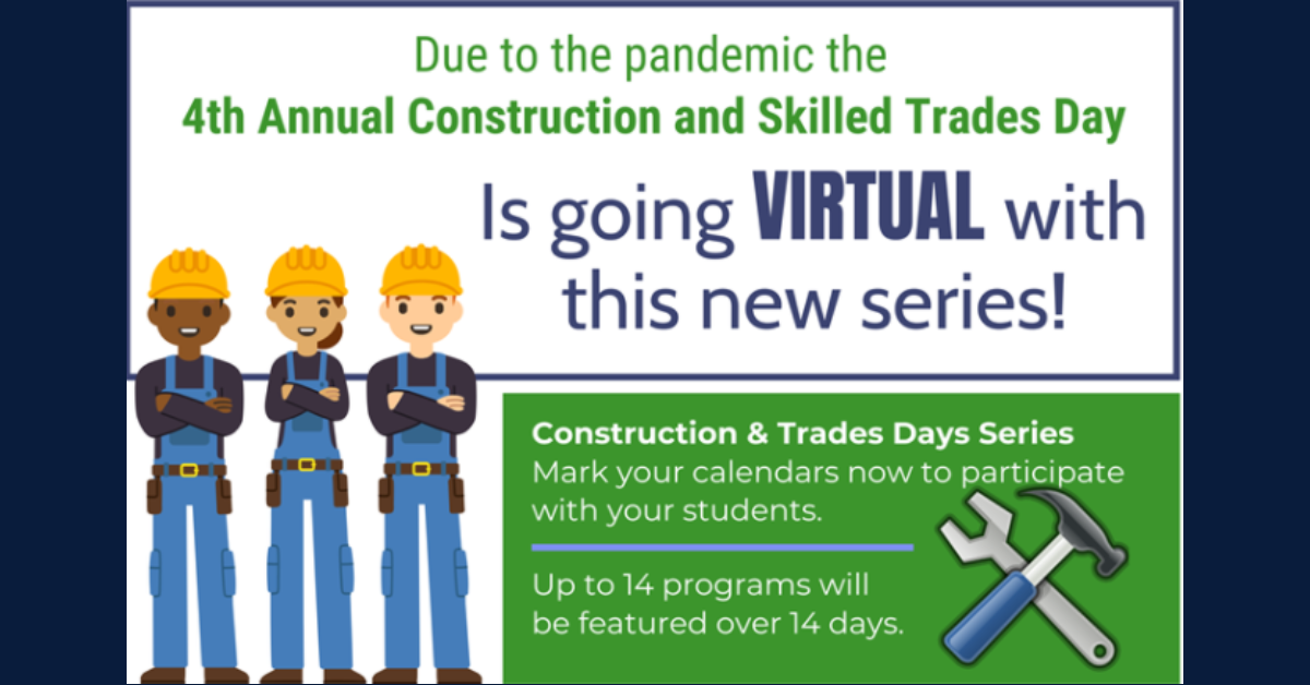 4th Annual Construction and Skilled Trades Day is going virtual!