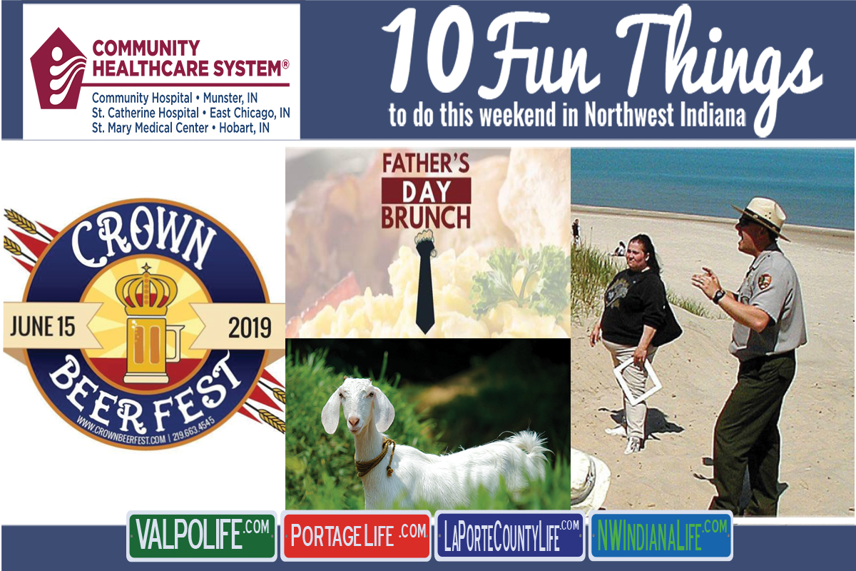 10 Fun Things to do this Weekend in Northwest Indiana June 14th – 16th, 2019