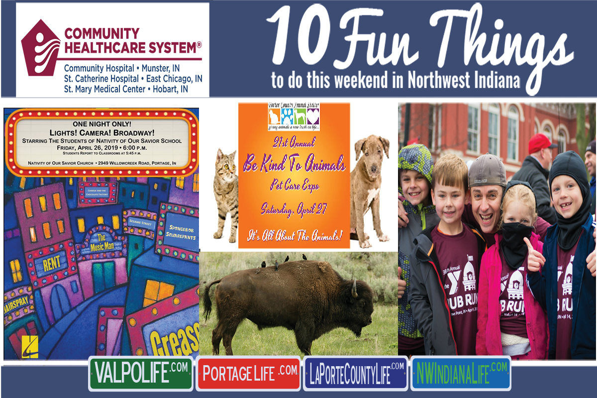 10 Fun Things to Do This Weekend in Northwest Indiana April 26th – 28th, 2019