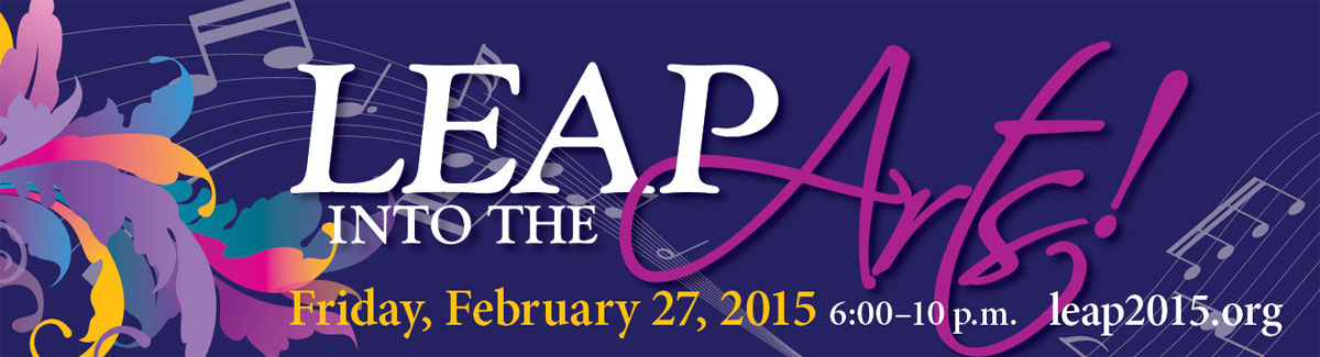 Take a Leap Into the Arts on February 27, 2015