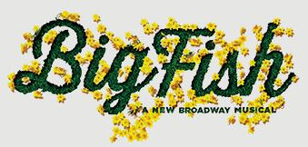 "Theatre at the Center Presents The Fantastical New Broadway Musical, ""Big Fish"""