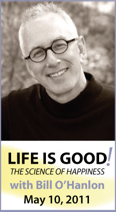 Bill-OHanlon-Life-is-Good