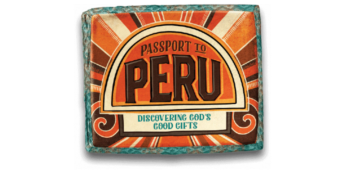 "Vacation Bible School – ""Passport to Peru"""