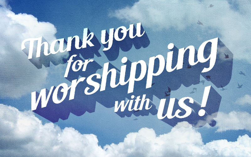 Calvary-Thank-You-for-Worshiping-with-Us