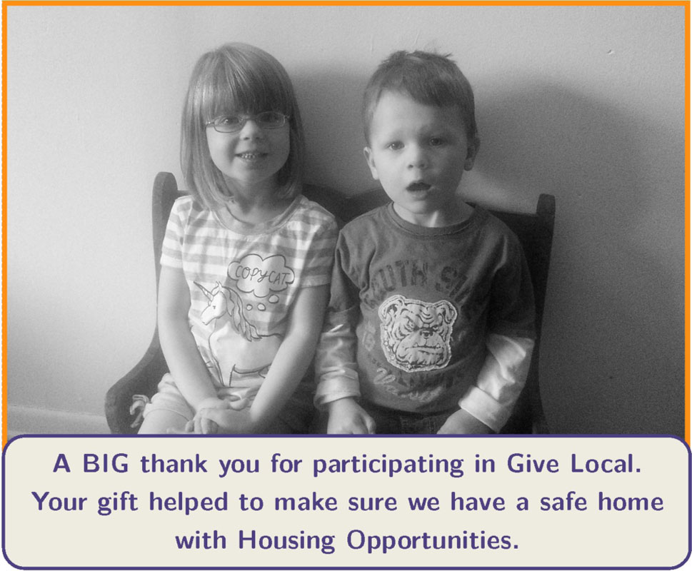 Housing Opportunities Thanks You For Giving Local
