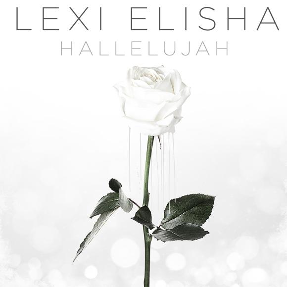 "Lexi Elisha Announces New Single ""Hallelujah"""