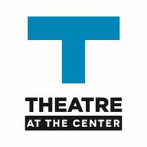 Theatre at the Center Announces 2016 Season